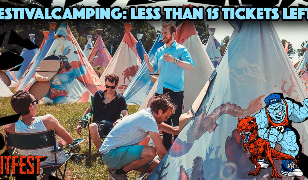Less than 15 campingtickets left!