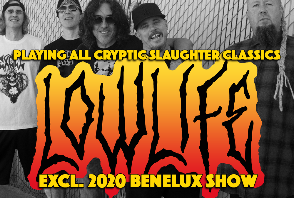 Lowlife (Cryptic Slaughter) confirmed for exclusive Benelux show
