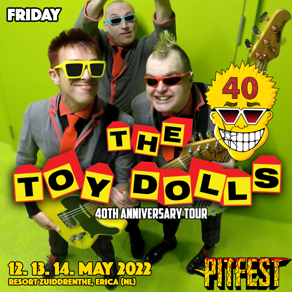 The Toy Dolls Pitfest